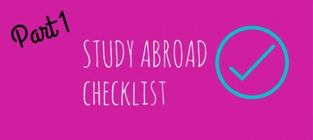 Part one: Study abroad checklist