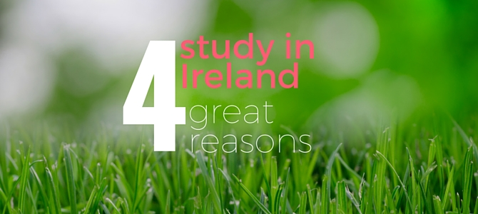 Four reasons to study abroad in Ireland