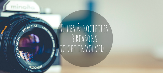 Three reasons to join clubs and societies