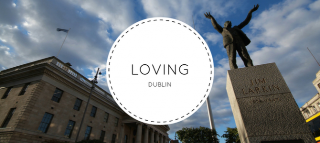 Five things you'll miss about living in Dublin
