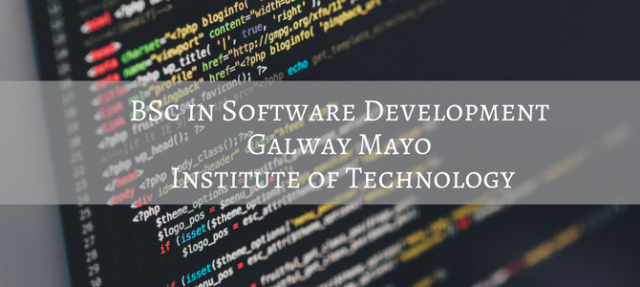 Four reasons why you won't regret studying BSc Software Development in Galway Mayo IT, no not one bit (pun intended)