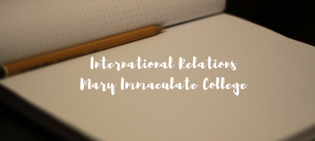 Why I decided to study International Relations at Mary Immaculate College, Ireland