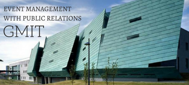 Why study Event Management with Public Relations at GMIT?