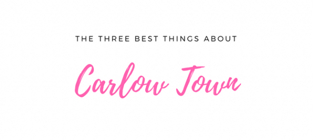 The three best things about living in Carlow