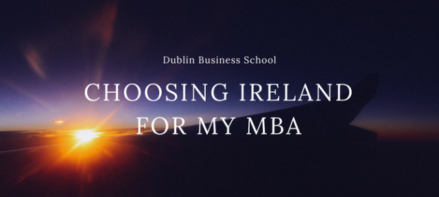 Choosing Ireland for my MBA