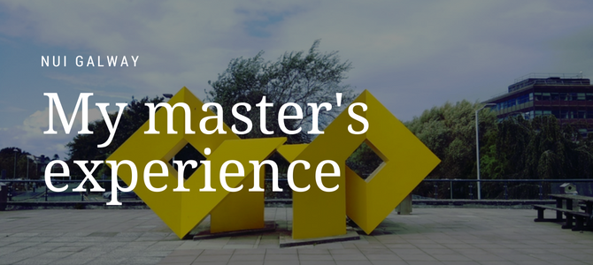 My master's experience at NUI Galway
