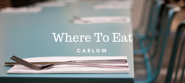 My top six places to eat in Carlow