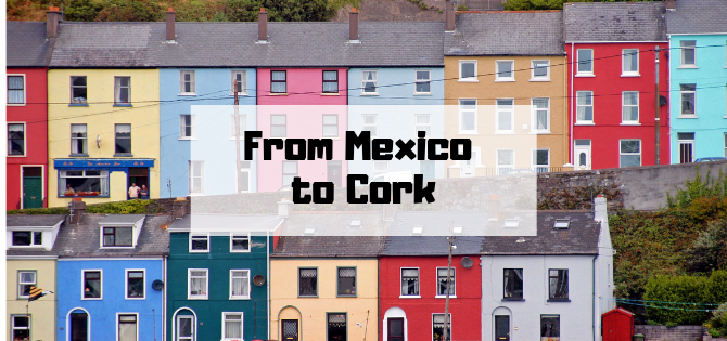 What is like to study abroad in Ireland as a Mexican?