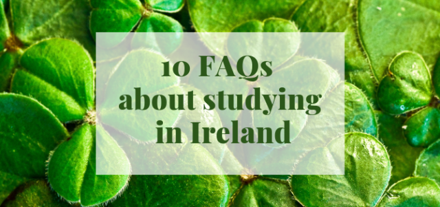 FAQs about studying in Ireland