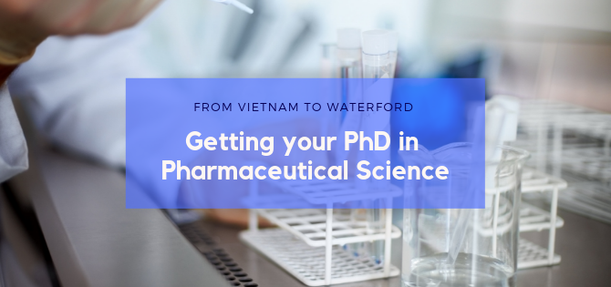 WIT: An ideal place to carry out your Research PhD in Pharmaceutical Science