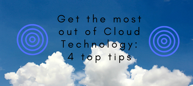 Four steps to get the most out of cloud technology