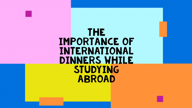 International dinners while studying abroad