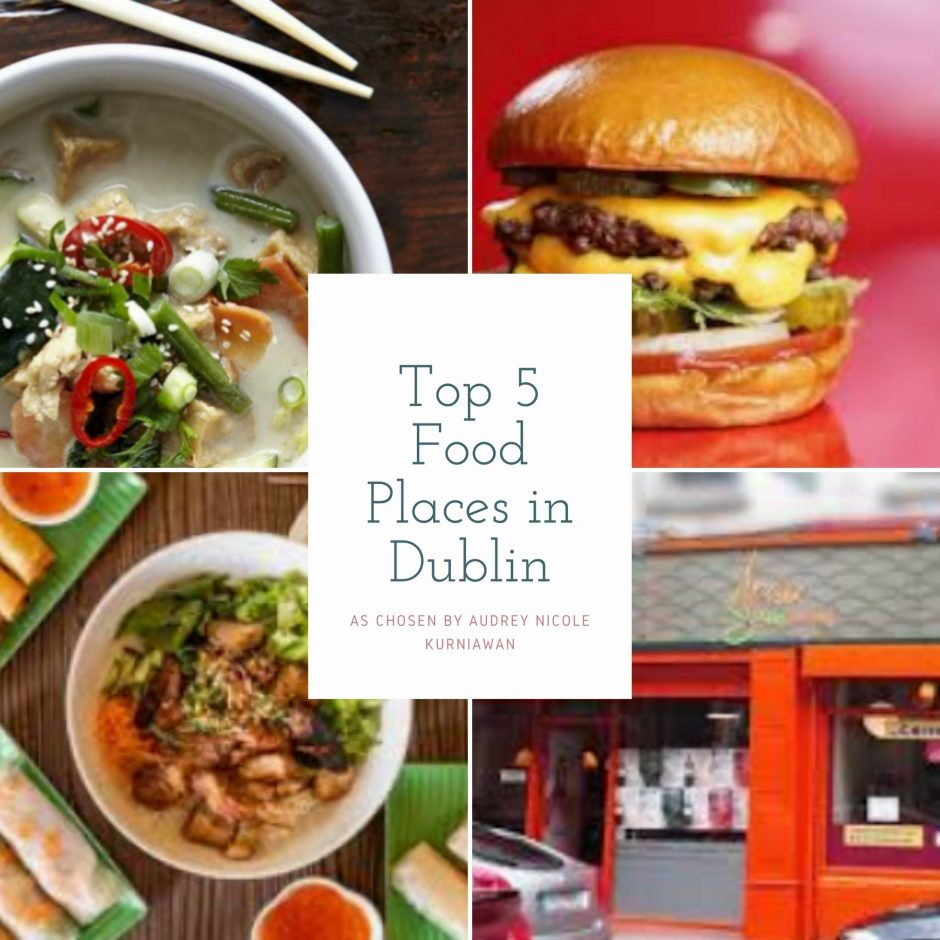 My Top Five Food Places in Dublin