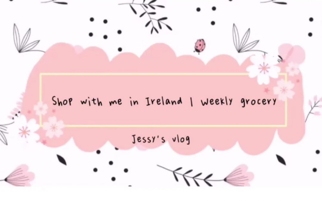 Shop with me in Ireland